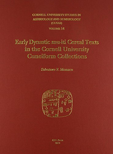 CUSAS 14: Early Dynastic mu-iti Cereal Texts by CDL Press