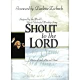 img - for Shout to the Lord: Stories of God's Love and Power book / textbook / text book