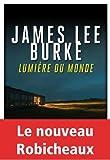 vignette de 'Lumière du monde (James Lee Burke)'