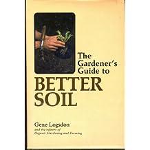 Gardener's Guide to Better Soil