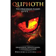The Draconian Flames: Opus Five (QLIPHOTH Book 5)