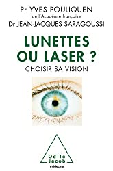 Lunettes ou laser ? (OJ.MEDECINE) (French Edition)