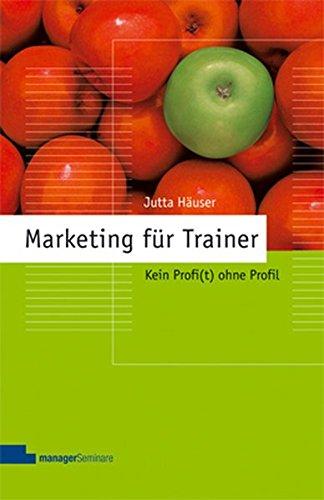 Marketing für Trainer: Kein Profi(t) ohne Profil