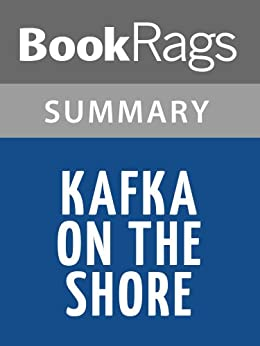 kafka on the shore analysis essay A study of the psychoanalytical oedipal concept as it appears in haruki murakami's novel kafka on the shore view an analysis of kafka's actions after the.