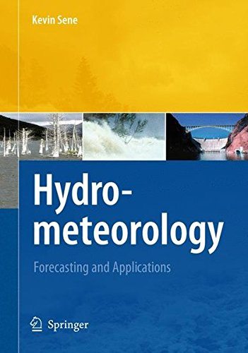Hydrometeorology: Forecasting and Applications pdf
