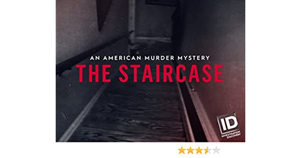 an american murder mystery the staircase season 1 episode 3