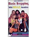 Basic Stepping With Walk Aerobics [VHS]