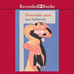 Demasiado Amor [Too Much Love (Texto Completo)]
