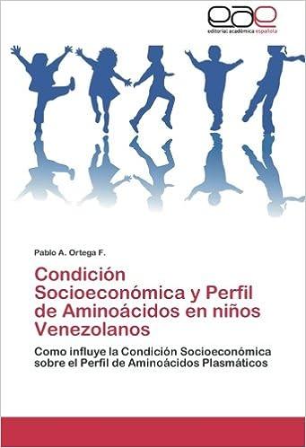 Condición Socioeconómica y Perfil de Aminoácidos en niños ...
