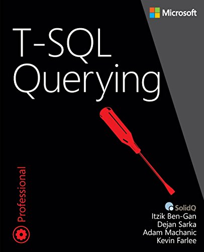 T-SQL Querying (Developer Reference) by Microsoft Press