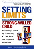 img - for Setting Limits with Your Strong-Willed Child book / textbook / text book