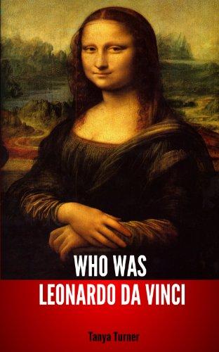 Who Was Leonardo Da Vinci [Pdf/ePub] eBook