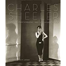 Charles Sheeler: Fashion, Photography, and Sculptural Form
