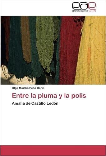 Entre la pluma y la polis: Amalia de Castillo Ledón
