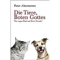 Die Tiere, Boten Gottes: Was sagen Bibel & Kater Piccolo? (Lindemanns Bibliothek)