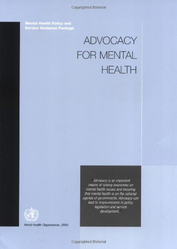 Advocacy for Mental Health (Mental Health Policy and Service Guidance Package)