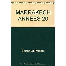 Marrakech Annees 20