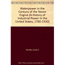 A History of Industrial Power in the United States, 1780-1930 (Volume 2)