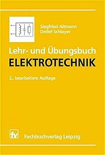 Lehr- und Übungsbuch Elektrotechnik