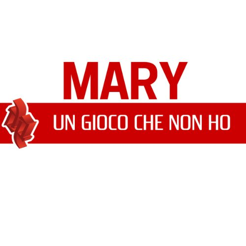 mary from the album un gioco che non ho october 31 2005 be the first