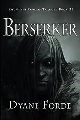 Berserker (Rise of the Papilion) (Volume 3) Paperback