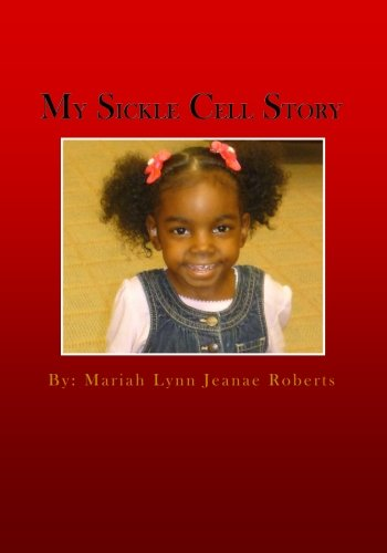 Read Online My Sickle Cell Story pdf epub