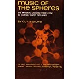img - for Music of the Spheres: The Material Universe From Atom to Quaser, Simply Explained (Volume II: The Microcosm: Matter, Atoms, Waves, Radiation, Relativity) book / textbook / text book
