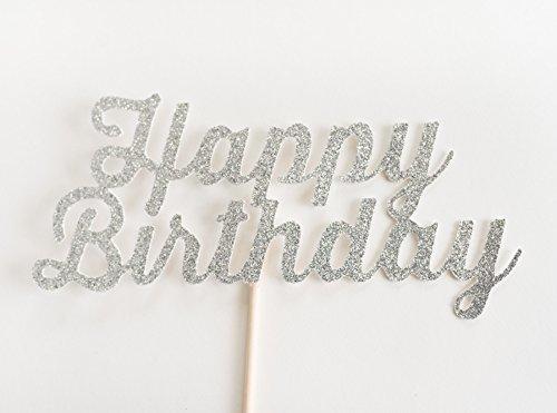 Silver Glitter 'Happy Birthday' Cake Topper, Script (Happy Birthdaycake)