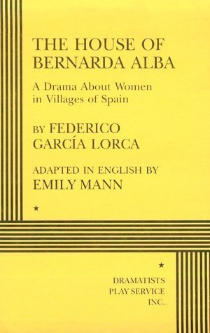 "analysis of the house of bernarda Written in 1936 by spanish playwright federico garcía lorca, the house of bernarda alba (la casa de bernarda alba) is a ""drama on women in the villages of spain."