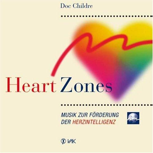 Heart Zones: Musik zur Förderung der Herzintelligenz