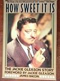 How Sweet It Is: The Jackie Gleason Story