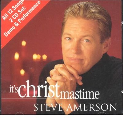 [(It's Christmastime (tracks))] [Author: Steve Amerson] published on (June, 2007) pdf