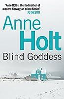 Blind Goddess: 1 (HANNE WILHELMSEN SERIES)