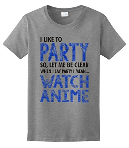 I Love to Party I Mean Watch Anime Ladies T-Shirt Large Sport Grey