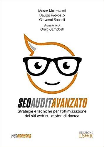 seo audit avanzato - strategie e tecniche per l'ottimizzazione dei siti web sui motori di ricerca - libri di digital marketing