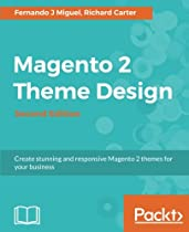 Magento 2 Theme Design - Second Edition