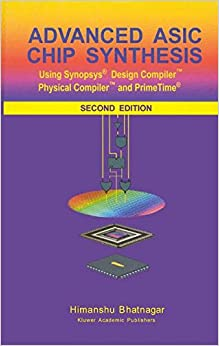 advanced-asic-chip-synthesis-using-synopsys-design-compiler-physical-compiler-and-primetime