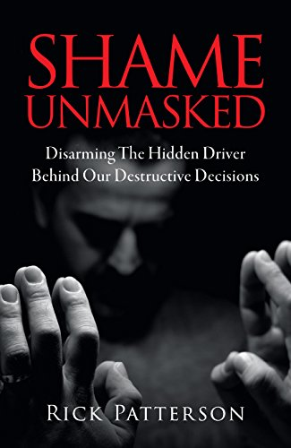 Shame Unmasked: Disarming the Hidden Driver Behind Our Destructive Decisions