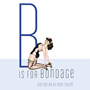 B Is for Bondage Audiobook