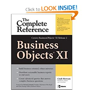 BusinessObjects XI (Release 2): The Complete Reference Cindi Howson