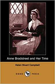 anne bradstreet feminine but feminist Anne bradstreet: to my dear and loving husband this testimony was taken by simon bradstreet, the dear and loving husband of the poet anne poetry and feminism related authors anne bradstreet see all related content.