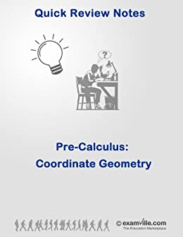 PreCalculus: Coordinate Geometry (Quick Review Notes), G Dev