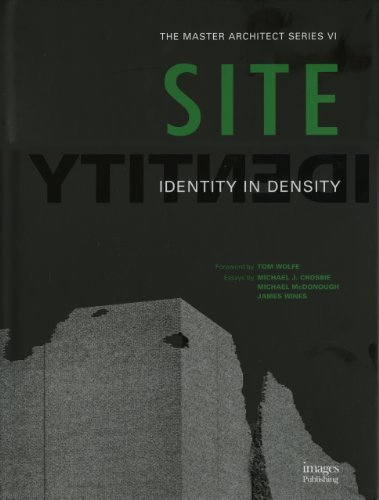 SITE: Identity in Density (Master Architect Series VI) by James N. Wines ()