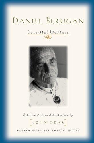 Daniel Berrigan: Important Writings (Modern Spiritual Masters Series)