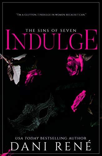 Indulge (Sins of Seven Book 3) (Seven Sexy Sins)