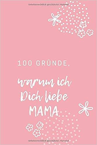 50 gründe warum ich dich liebe mama