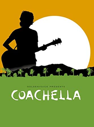 コーチェラ(Coachella / DVD)