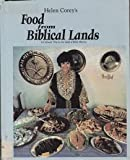 Food from Biblical Lands, Helen E. Corey, 0962637602