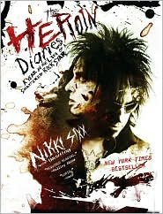 Download The Heroin Diaries: A Year in the Life of a Shattered Rock Star by Nikki Sixx, Ian Gittins (With) pdf