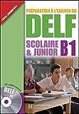 En route vers le Delf scolaire et junior B1 - Libro del